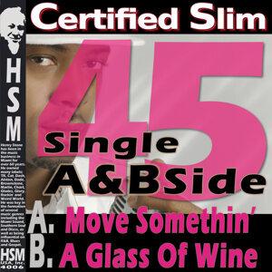 Certified Slim 歌手頭像