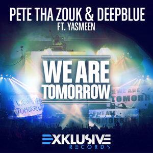 Pete Tha Zouk & Deepblue feat. Yasmeen