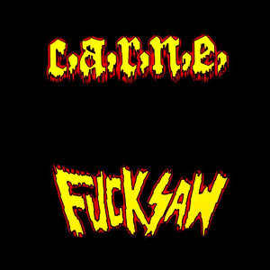 C.A.R.N.E., Fucksaw 歌手頭像