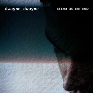 Dwayne Dwayne 歌手頭像