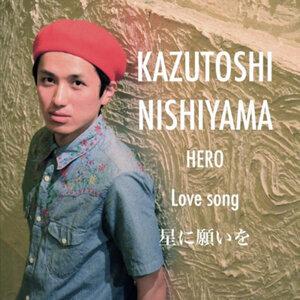 KAZUTOSHI NISHIYAMA 歌手頭像