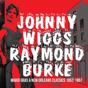 Johnny Wiggs & Raymond Burke 歌手頭像