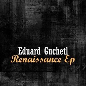 Eduard Guchetl 歌手頭像