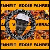 Eddie Fahrenheit