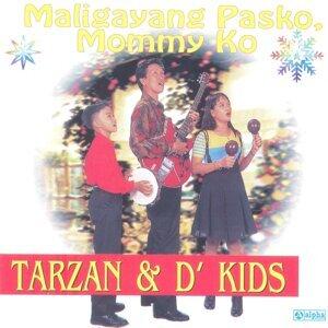 Tarzan & D' Kids 歌手頭像