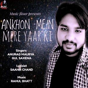 Anurag Maurya and Gul Saxena 歌手頭像