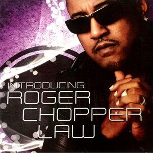 Roger Chopper Law 歌手頭像