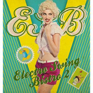 Electro Swing Bistro 2 (摩登搖擺小酒館 2) 歌手頭像
