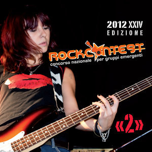 Rock Contest 2012 Serata 02 歌手頭像