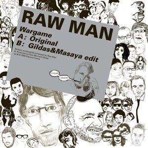 Raw Man 歌手頭像