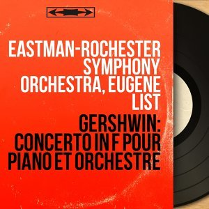 Eastman-Rochester Symphony Orchestra, Eugene List 歌手頭像