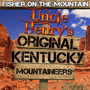 Uncle Henry's Original Kentucky Mountaineers