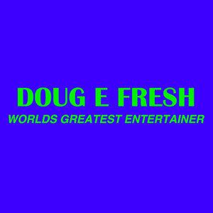 Doug E. Fresh 歌手頭像