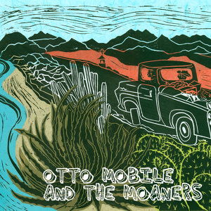 Otto Mobile and the Moaners 歌手頭像