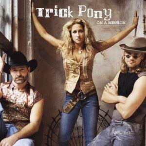 Trick Pony