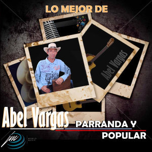 Abel Vargas 歌手頭像