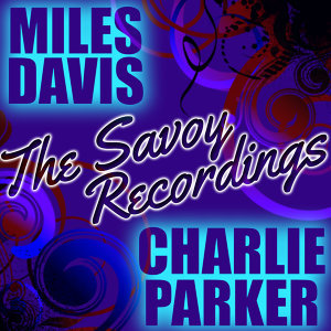 Miles Davis & Charlie Parker (邁爾斯戴維士與查里帕克) 歌手頭像