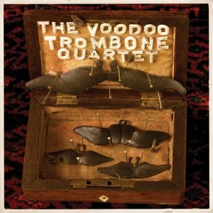 The Voodoo Trombone Quartet