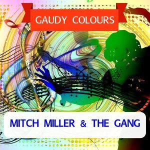 Mitch Miller & The Gang 歌手頭像