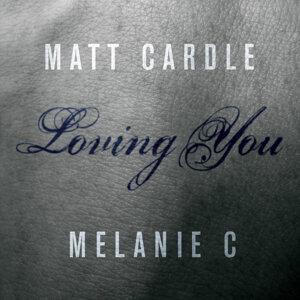 Matt Cardle, Melanie C