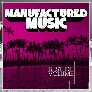Manufactured Music Best of Volume 1 歌手頭像