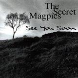The Secret Magpies