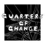 Quarters of Change