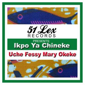 Uche Fessy Mary Okeke 歌手頭像