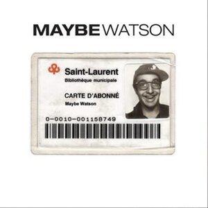 Maybe Watson