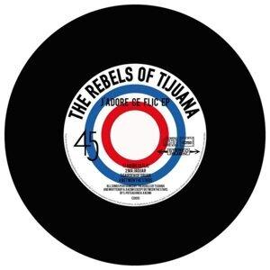 The Rebels of Tijuana 歌手頭像