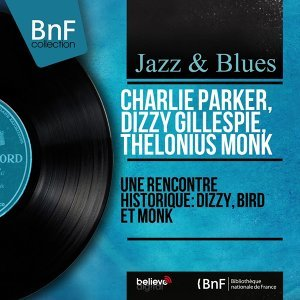 Charlie Parker, Dizzy Gillespie, Thelonius Monk 歌手頭像