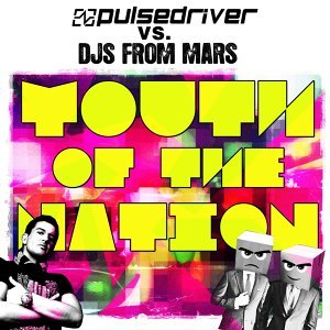 Pulsedriver, DJs From Mars