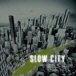 Slow City 歌手頭像