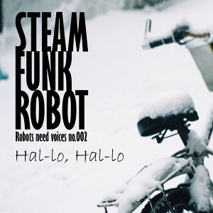 Steam Funk Robot 歌手頭像