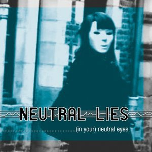 Neutral Lies 歌手頭像