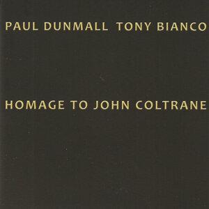Paul Dunmall, Tony Bianco 歌手頭像
