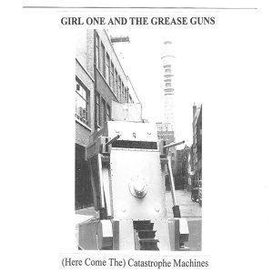 Girl One And The Grease Guns