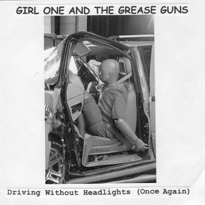 Girl One And The Grease Guns 歌手頭像