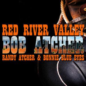 Bob Atcher | Bonnie Blue Eyes | Randy Atcher 歌手頭像