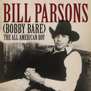 Bill Parsons (Bobby Bare)
