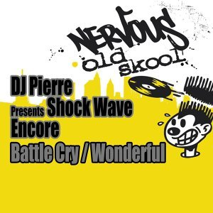 DJ Pierre presents Shock Wave Encore 歌手頭像