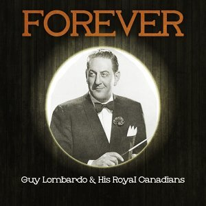 Guy Lombardo & His Royal Canadians 歌手頭像