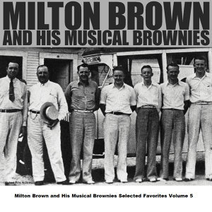 Milton Brown and His Musical Brownies 歌手頭像