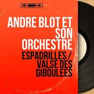 André Blot Et Son Orchestre