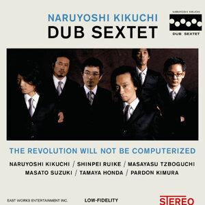 Naruyoshi Kikuchi Dub Sextet
