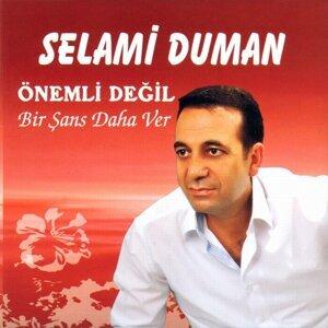 Selami Duman 歌手頭像