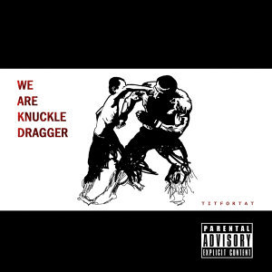 We Are Knuckle Dragger