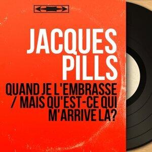 Jacques Pills 歌手頭像