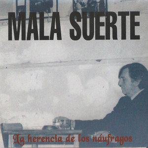Mala Suerte 歌手頭像