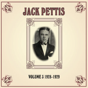Jack Pettis & His Pets & The Victor Sylvester Orchestra 歌手頭像